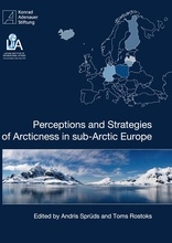 Perceptions and Strategies of Arcticness in sub-Arctic Europe