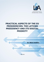 Practical Aspects of the EU Presidencies: The Latvian Presidency and Its Digital Priority