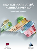 The Political Dimension of Euro Introduction in Latvia