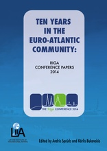 Ten Years in the Euro-Atlantic Community: Riga Conference Papers