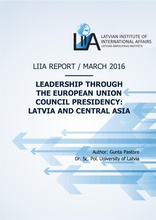 Leadership through the European Union Council Presidency:  Latvia and Central Asia
