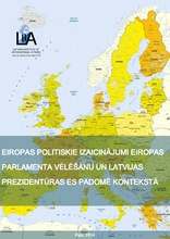 European Political Challenges in the Context of the European Parliament Elections and Latvia's Presidency of the Council of the European Union